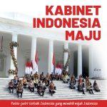 Presiden Jokowi Umumkan Kabinet Indonesia Maju